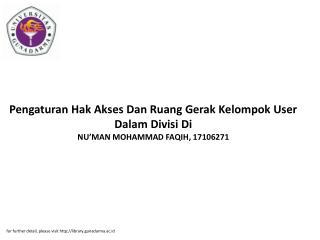 Pengaturan Hak Akses Dan Ruang Gerak Kelompok User Dalam Divisi Di NU'MAN MOHAMMAD FAQIH, 17106271