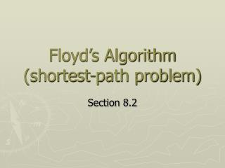 Floyd's Algorithm (shortest-path problem)