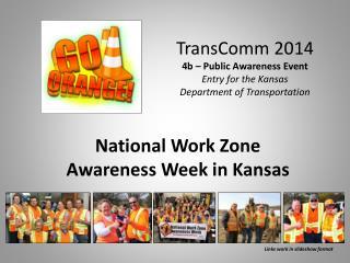 TransComm  2014 4b – Public Awareness Event Entry for the Kansas Department of Transportation