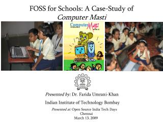 FOSS for Schools: A Case-Study of  Computer Masti