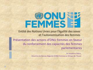 Dr Josephine Odera,  Directrice du Bureau Régional d'ONU Femmes en Afrique de l'Ouest