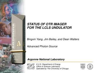 STATUS OF OTR IMAGER  FOR THE LCLS UNDULATOR