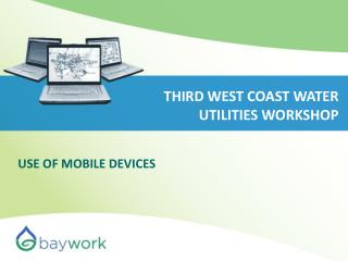 THIRD WEST COAST WATER UTILITIES WORKSHOP