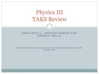 Physics III TAKS Review