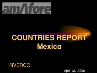COUNTRIES REPORT Mexico
