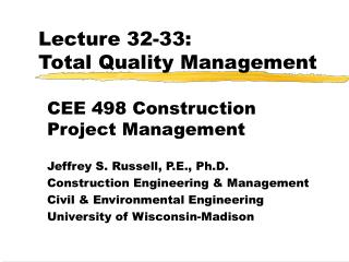 Lecture 32-33: Total Quality Management