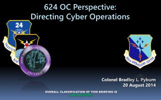 624 OC Perspective: Directing Cyber Operations