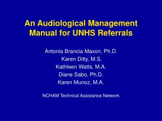 An Audiological Management Manual for UNHS Referrals