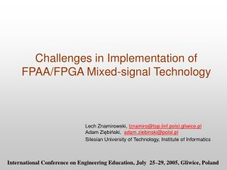 Challenges in Implementation of FPAA/FPGA Mixed-signal Technology