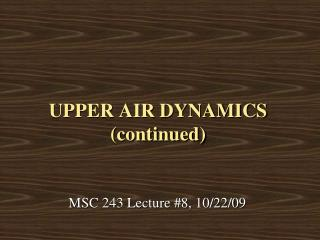 UPPER AIR DYNAMICS (continued)