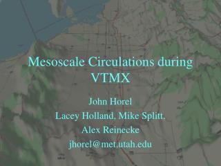 Mesoscale Circulations during VTMX