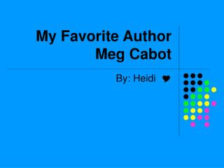 My Favorite Author Meg Cabot
