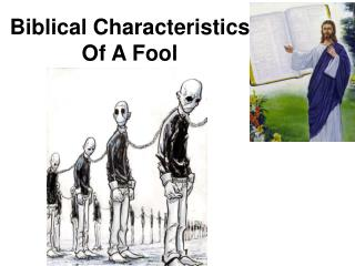 Biblical Characteristics Of A Fool