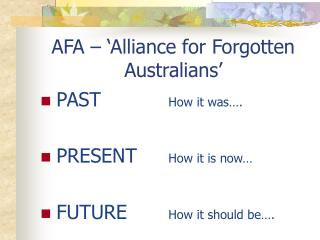 AFA � �Alliance for Forgotten Australians�