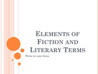 Elements of Fiction and  Literary Terms