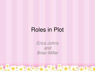 Roles in Plot