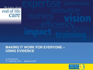 Making it Work for Everyone – Using Evidence