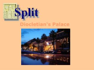 Diocletian s Palace