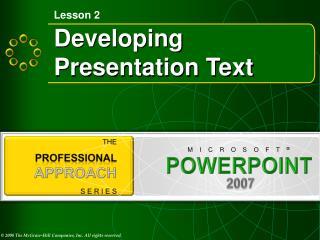 Developing  Presentation Text