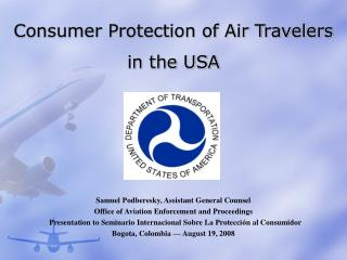 Consumer Protection of Air Travelers  in the USA