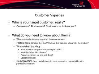 Customer Vignettes