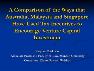 Stephen Barkoczy Associate Professor, Faculty of Law, Monash University
