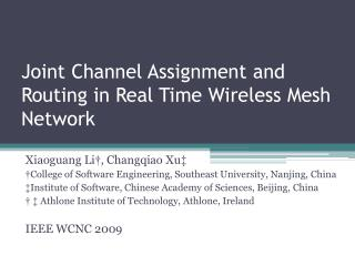 Joint Channel Assignment and Routing in Real Time Wireless Mesh Network
