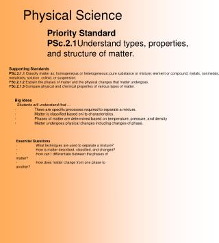 Priority Standard PSc.2.1 Understand types, properties, and structure of matter.
