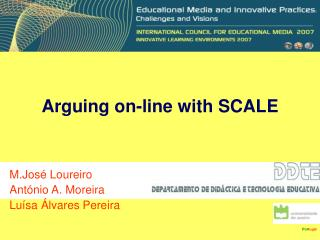 Arguing on-line with SCALE