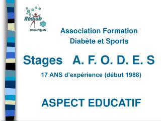 Association Formation         Diabète et Sports Stages   A. F. O. D. E. S