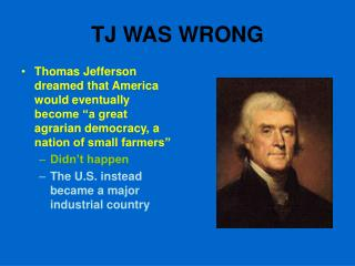 TJ WAS WRONG