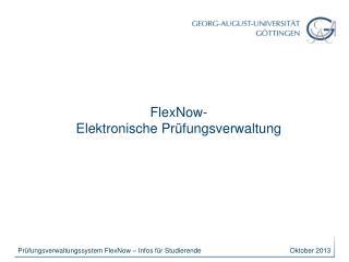 FlexNow- Elektronische Prüfungsverwaltung