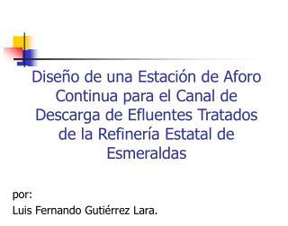 por: Luis Fernando Gutiérrez Lara.