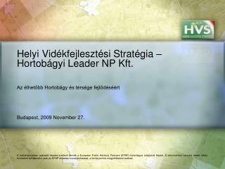 Helyi Vidékfejlesztési Stratégia – Hortobágyi Leader NP Kft.