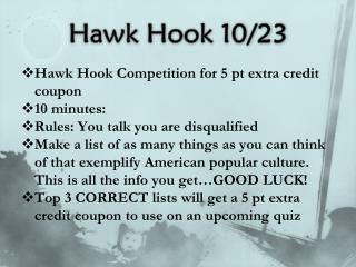 Hawk Hook 10/23