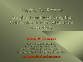 Property Tax Reform: Insights from Brazil, using the Municipality of Porto Alegre as a Case Study