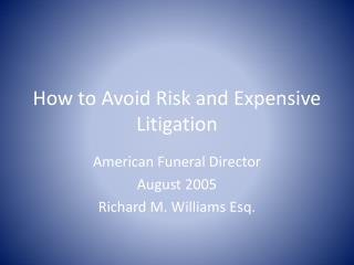 How to Avoid Risk and Expensive Litigation
