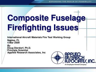 Composite Fuselage Firefighting Issues