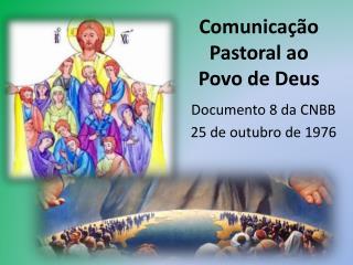 Comunicação Pastoral ao Povo de Deus