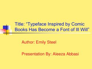 Title: �Typeface Inspired by Comic Books Has Become a Font of Ill Will�