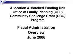 Fiscal Administration  Overview June 2008