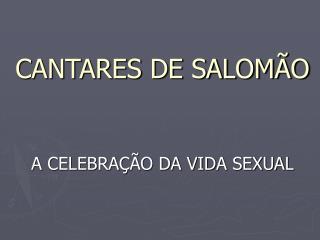 CANTARES DE SALOM�O