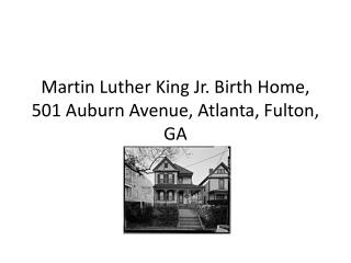 Martin Luther King Jr. Birth Home, 501 Auburn Avenue, Atlanta, Fulton, GA