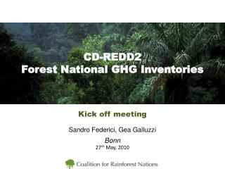 CD-REDD2 Forest National GHG Inventories