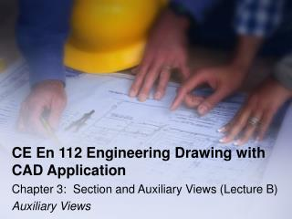 CE En 112 Engineering Drawing with CAD Application