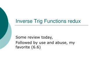 Inverse Trig Functions redux