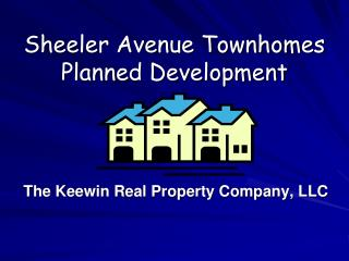 Sheeler Avenue Townhomes Planned Development