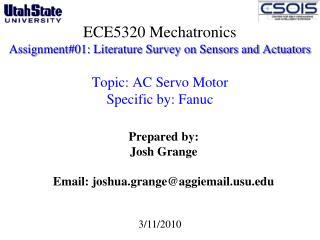 Prepared by: Josh Grange Email: joshua.grange@aggiemailu