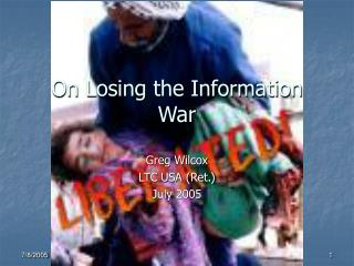 On Losing the Information War