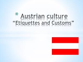 "Austrian culture ""Etiquettes and Customs"""
